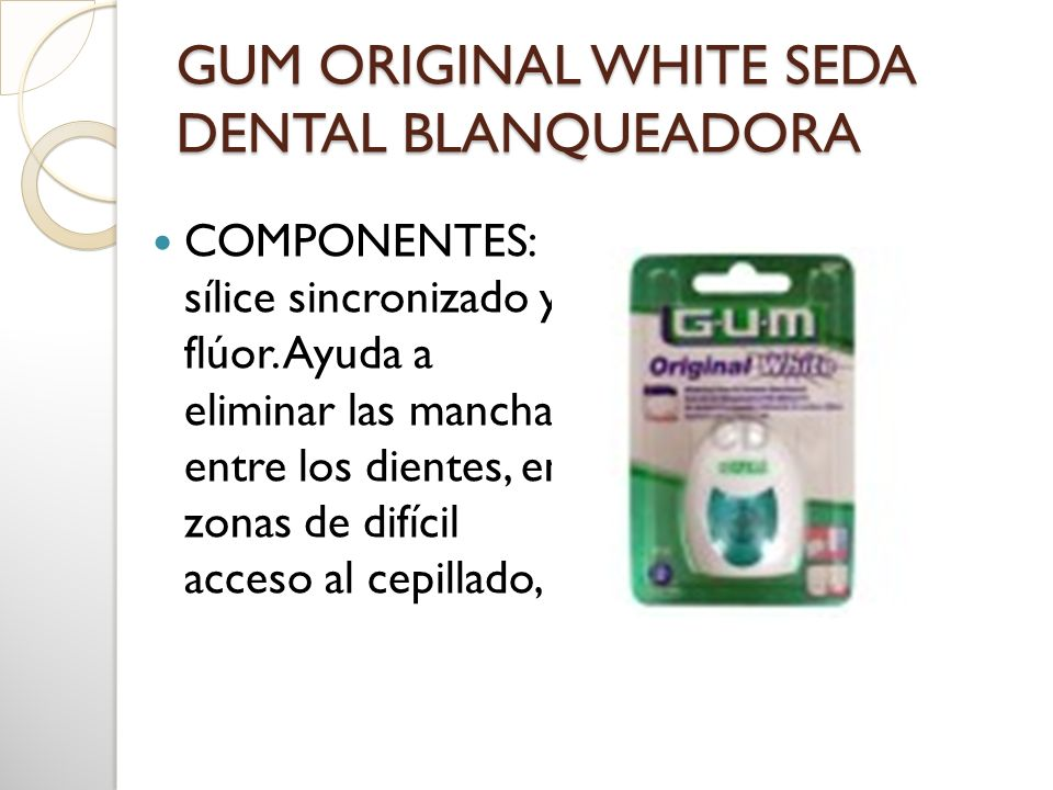 GUM ORIGINAL WHITE SEDA DENTAL BLANQUEADORA