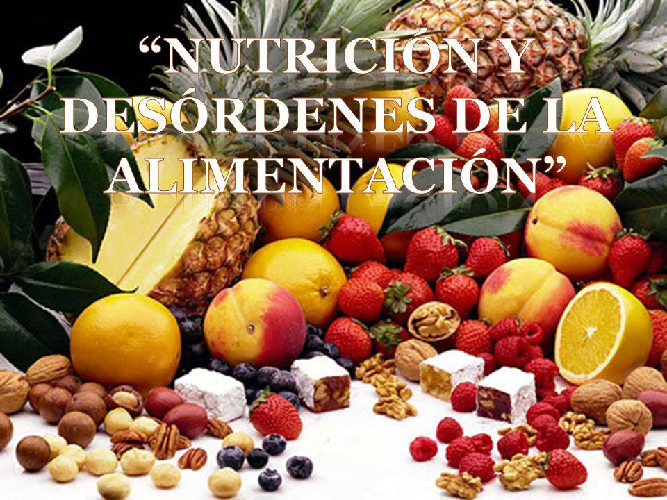 Nutrición y desórdenes de la alimentación