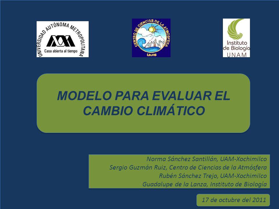 MODELO PARA EVALUAR EL CAMBIO CLIMÁTICO