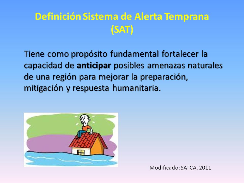 Definición Sistema de Alerta Temprana (SAT)