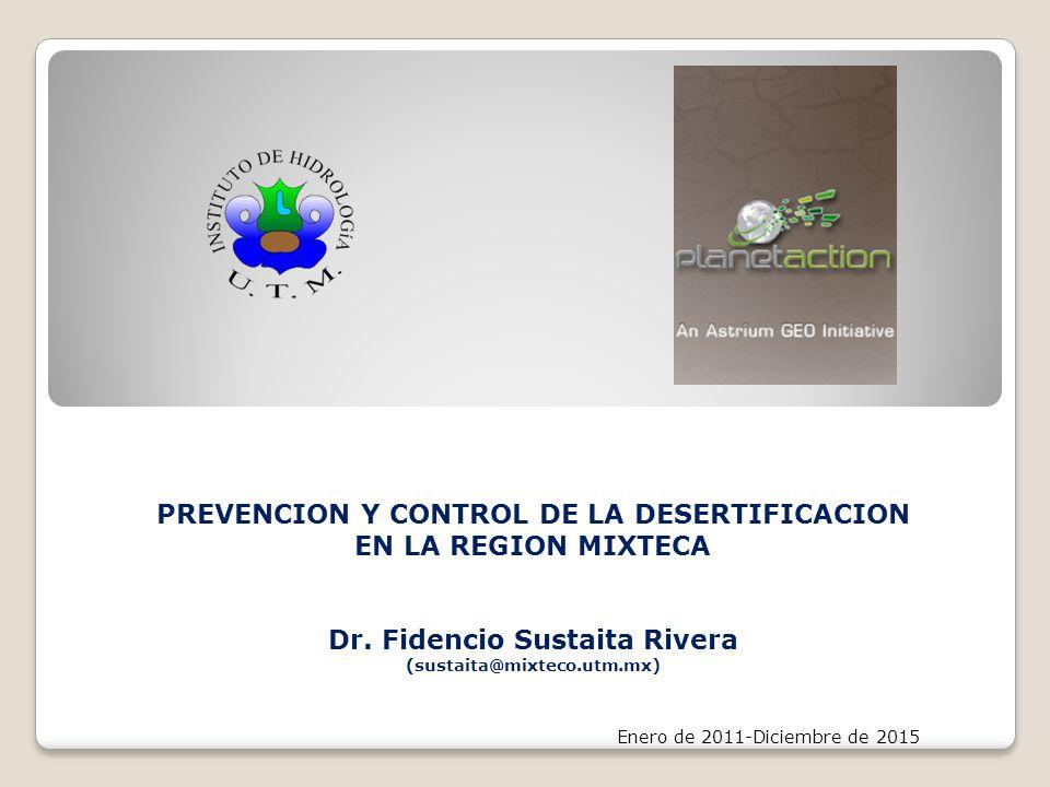 PREVENCION Y CONTROL DE LA DESERTIFICACION EN LA REGION MIXTECA