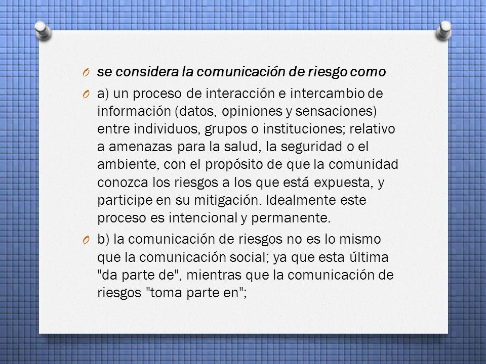 se considera la comunicación de riesgo como