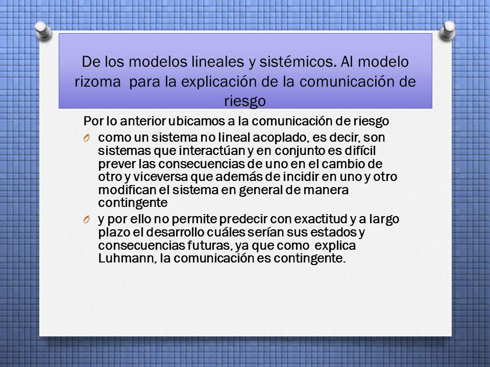 De los modelos lineales y sistémicos