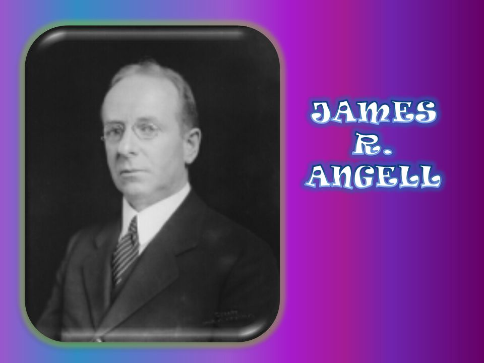 JAMES R. ANGELL