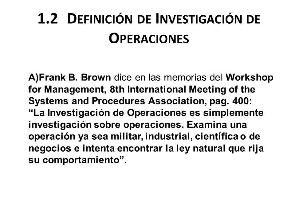 1.2 Definición de Investigación de Operaciones