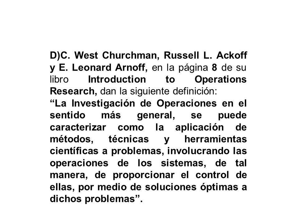 D)C. West Churchman, Russell L. Ackoff y E