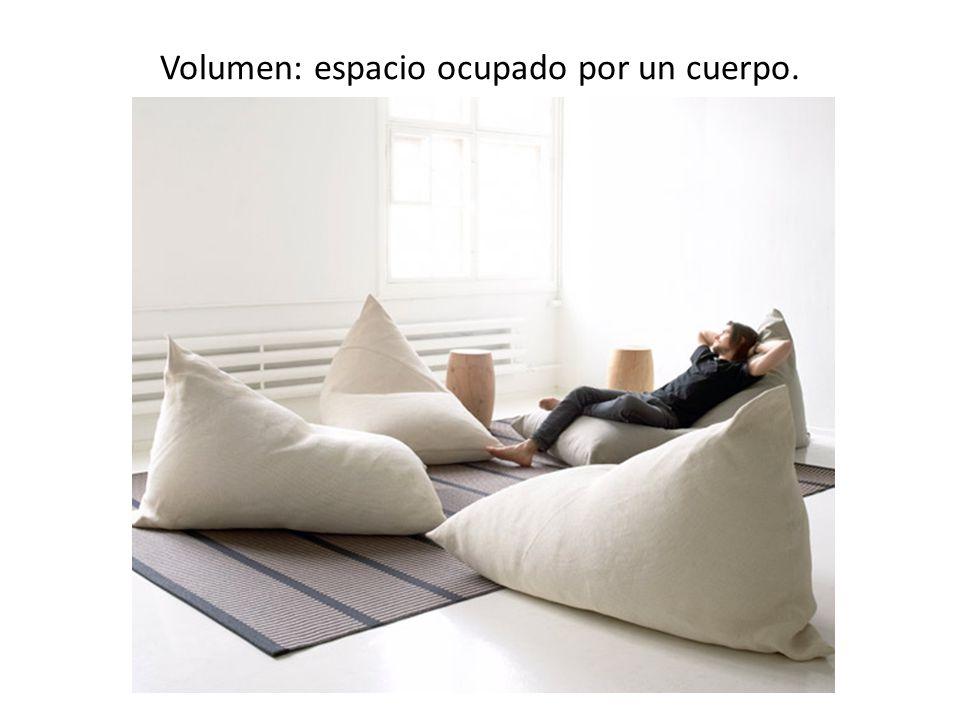 Volumen: espacio ocupado por un cuerpo.