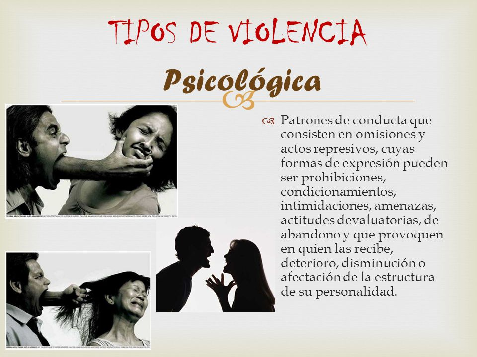 TIPOS DE VIOLENCIA Psicológica