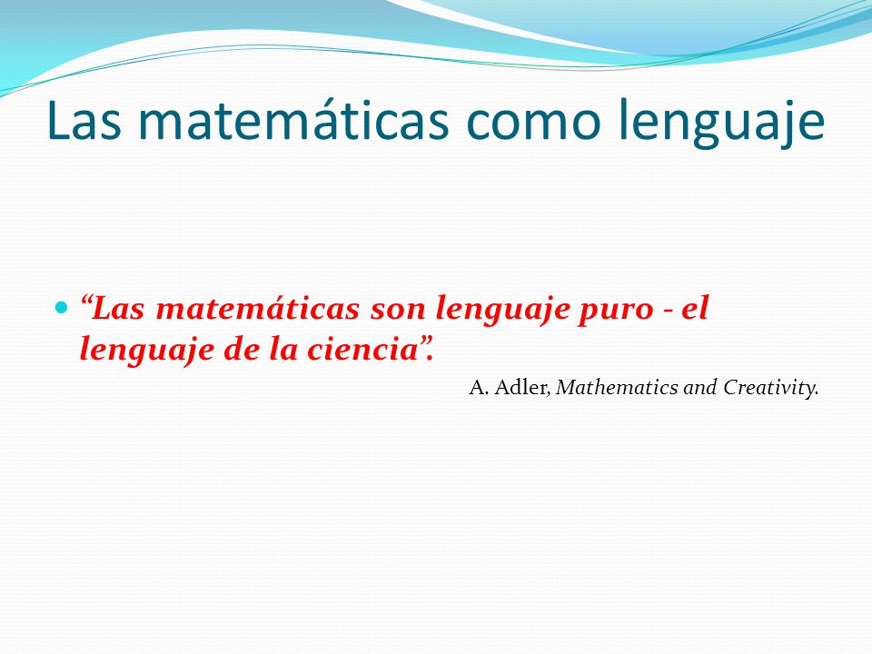 Las matemáticas como lenguaje