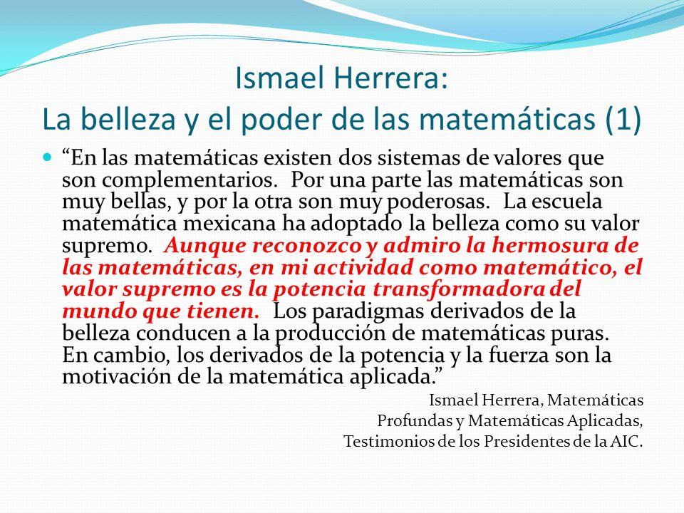 Ismael Herrera: La belleza y el poder de las matemáticas (1)
