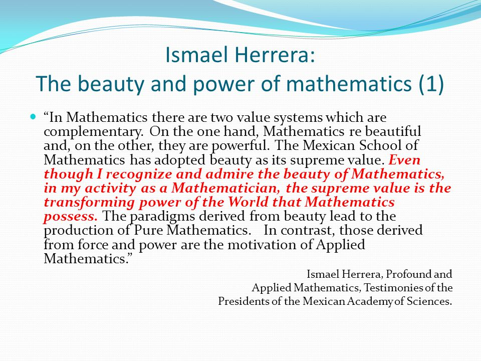 Ismael Herrera: The beauty and power of mathematics (1)