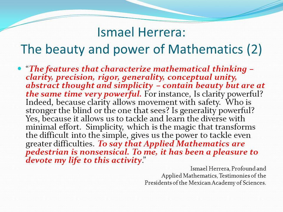 Ismael Herrera: The beauty and power of Mathematics (2)