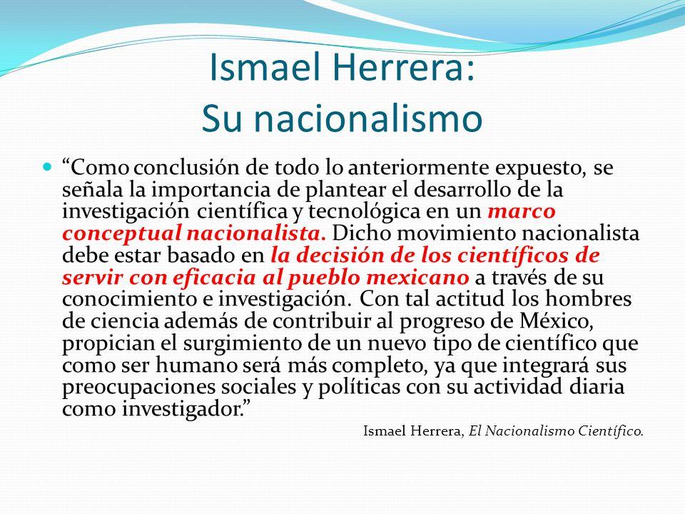 Ismael Herrera: Su nacionalismo