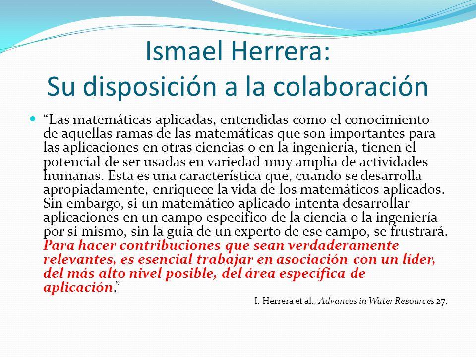 Ismael Herrera: Su disposición a la colaboración