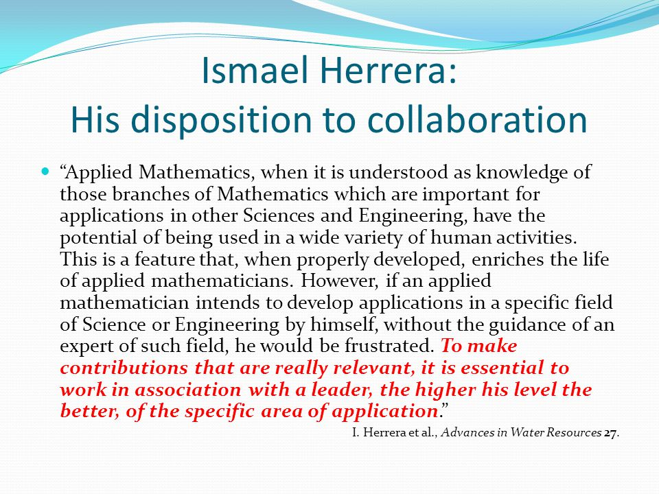 Ismael Herrera: His disposition to collaboration
