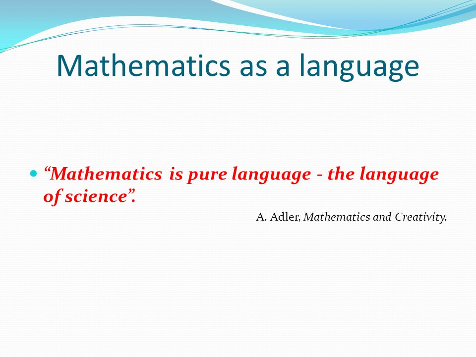 Mathematics as a language