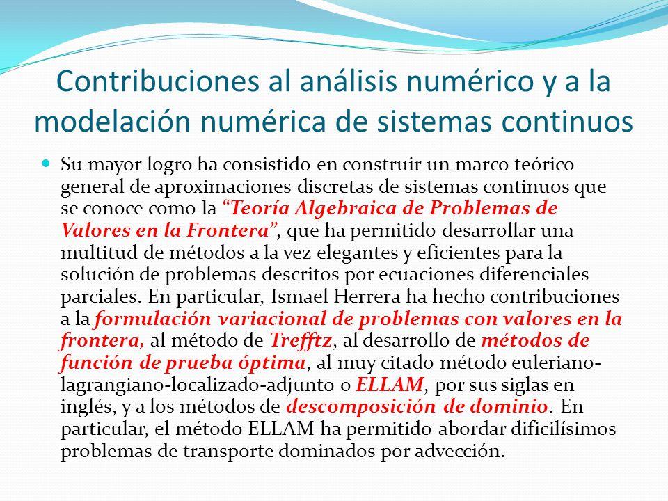 Contribuciones al análisis numérico y a la modelación numérica de sistemas continuos