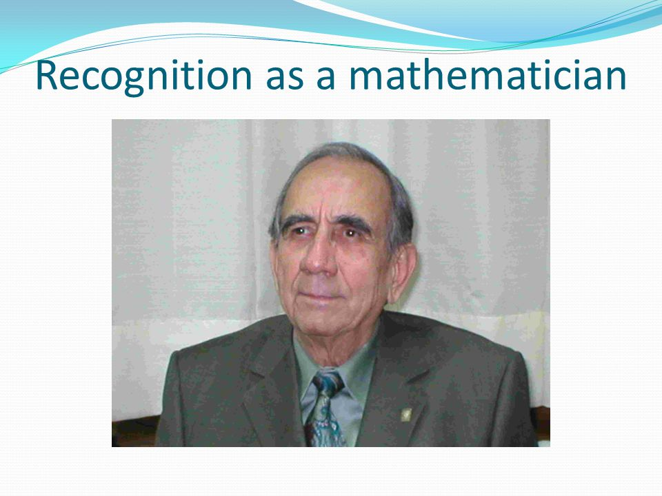 Recognition as a mathematician