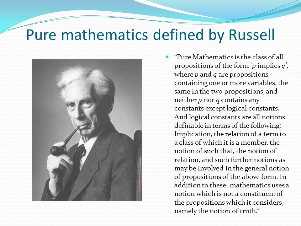 Pure mathematics defined by Russell