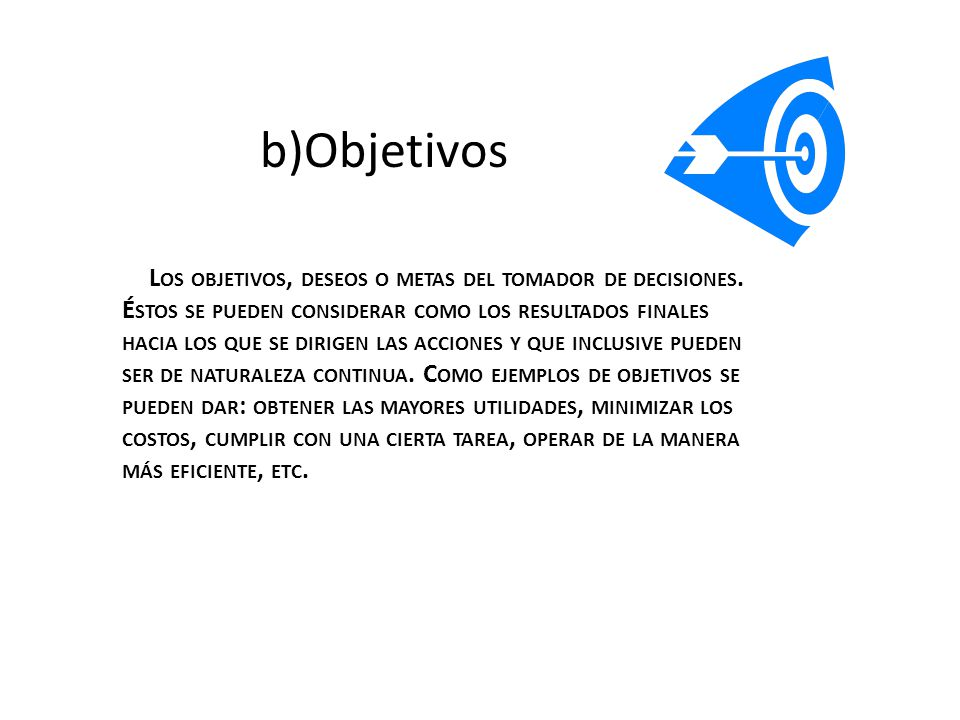 b)Objetivos