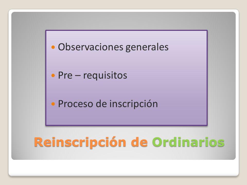 Reinscripción de Ordinarios
