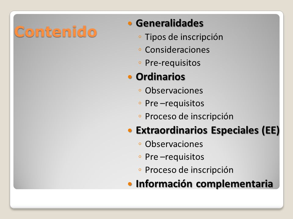 Contenido Generalidades Ordinarios Extraordinarios Especiales (EE)