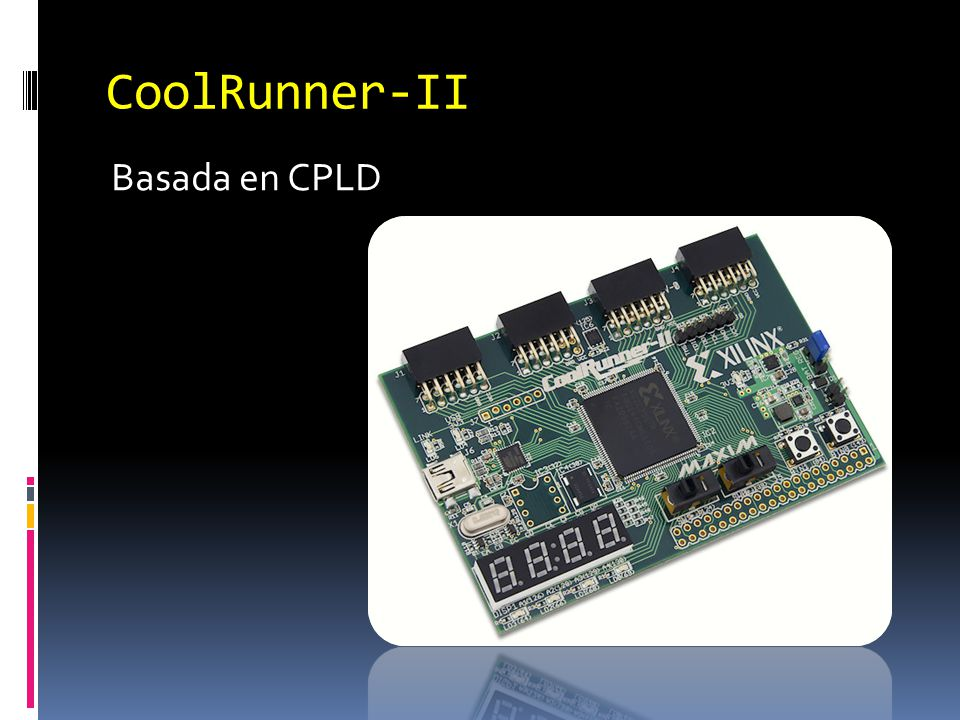 CoolRunner-II Basada en CPLD