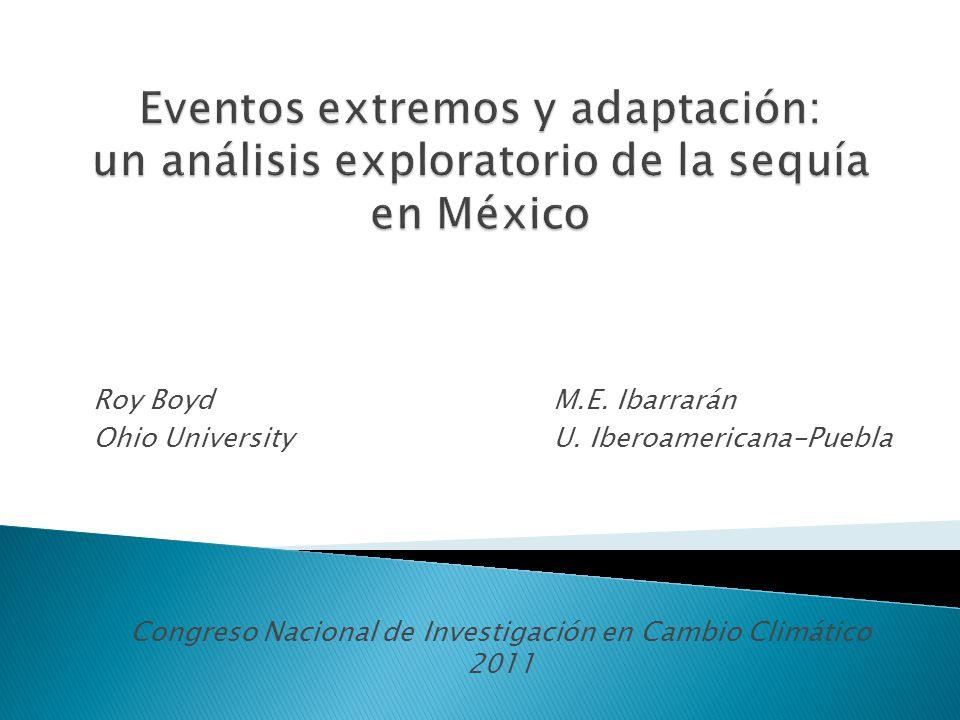 Roy Boyd M.E. Ibarrarán Ohio University U. Iberoamericana-Puebla