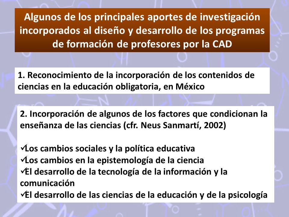 Algunos de los principales aportes de investigación incorporados al diseño y desarrollo de los programas de formación de profesores por la CAD