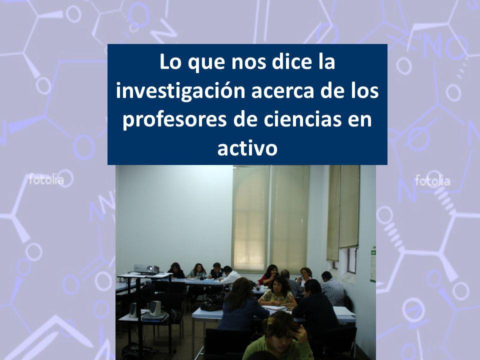 Lo que nos dice la investigación acerca de los profesores de ciencias en activo