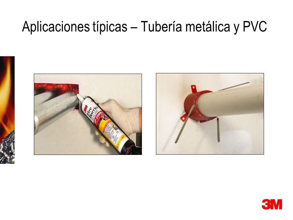 Aplicaciones típicas – Tubería metálica y PVC