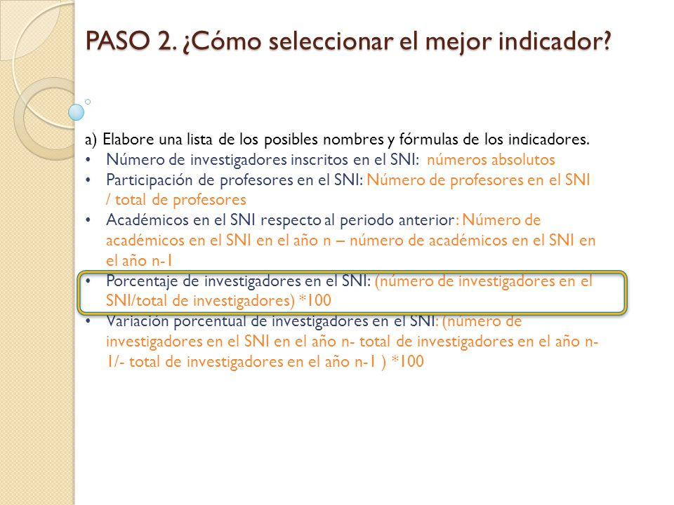 PASO 2. ¿Cómo seleccionar el mejor indicador