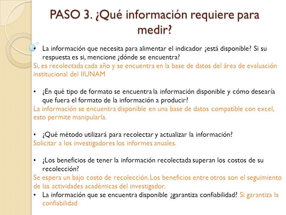 PASO 3. ¿Qué información requiere para medir