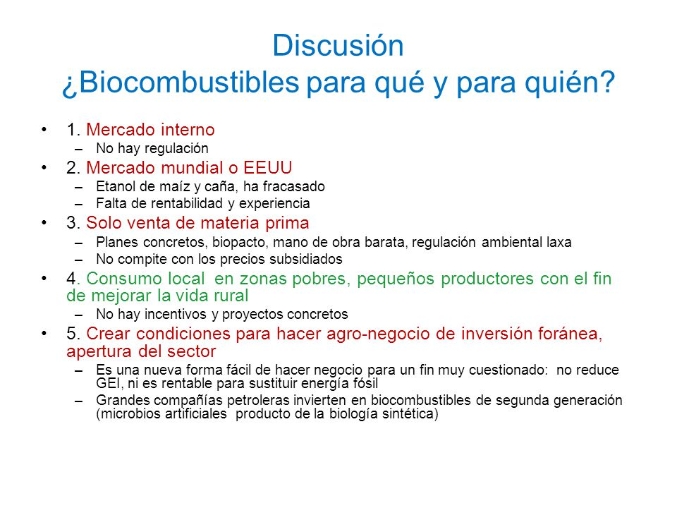 Discusión ¿Biocombustibles para qué y para quién