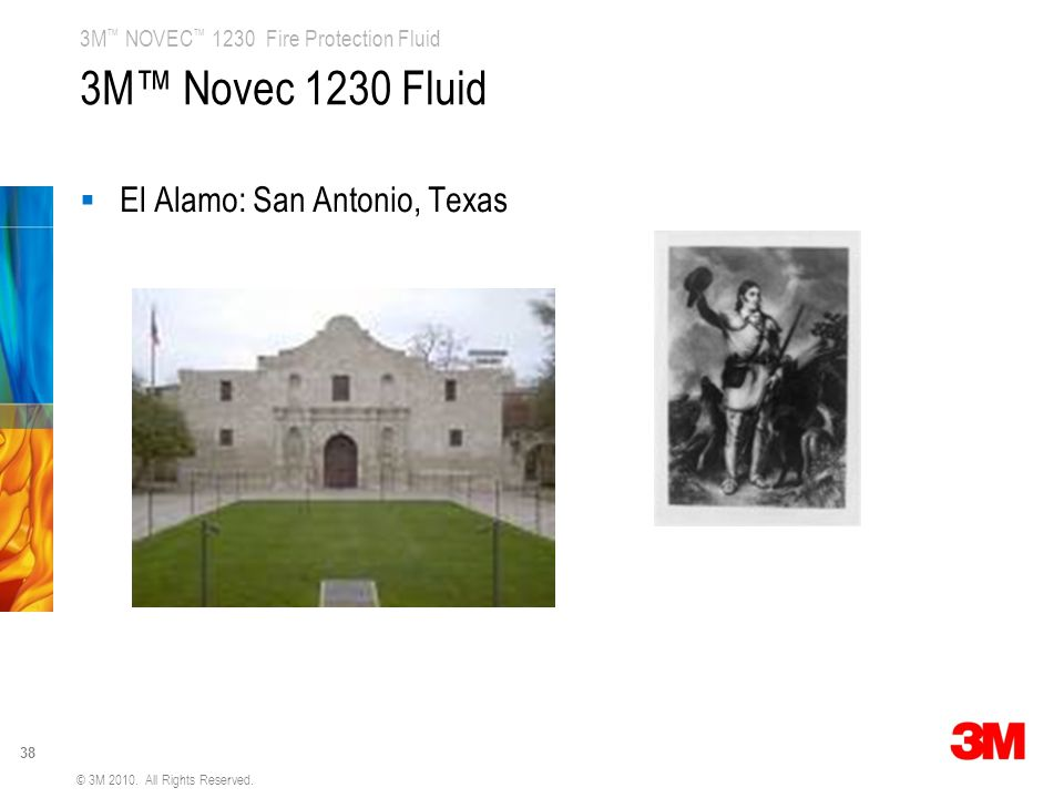 3M™ Novec 1230 Fluid El Alamo: San Antonio, Texas