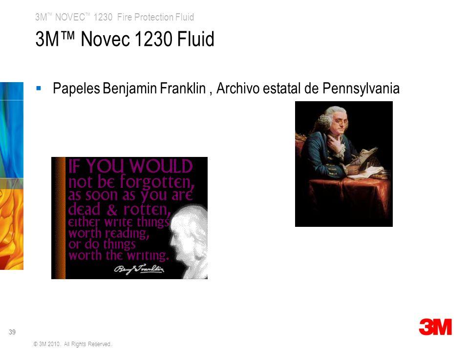 3M™ Novec 1230 Fluid Papeles Benjamin Franklin , Archivo estatal de Pennsylvania.