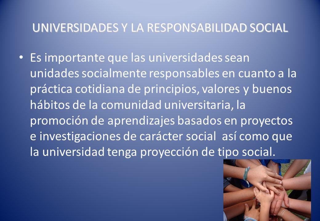 UNIVERSIDADES Y LA RESPONSABILIDAD SOCIAL