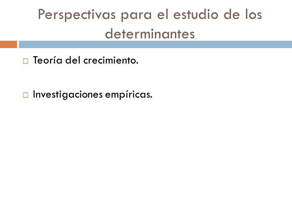 Perspectivas para el estudio de los determinantes