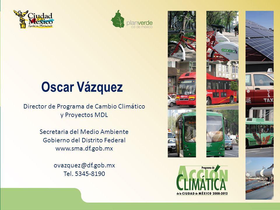 Oscar Vázquez Director de Programa de Cambio Climático y Proyectos MDL