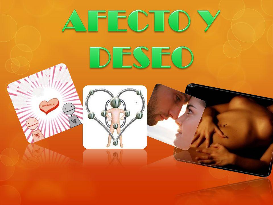 AFECTO Y DESEO