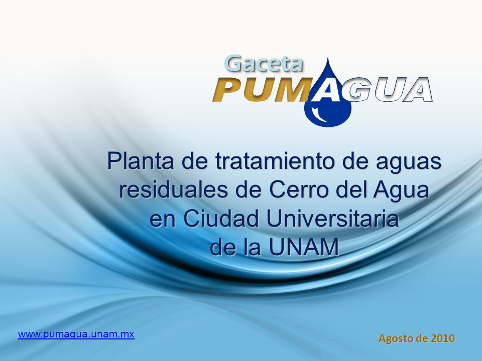 m Gaceta. Planta de tratamiento de aguas residuales de Cerro del Agua en Ciudad Universitaria. de la UNAM.
