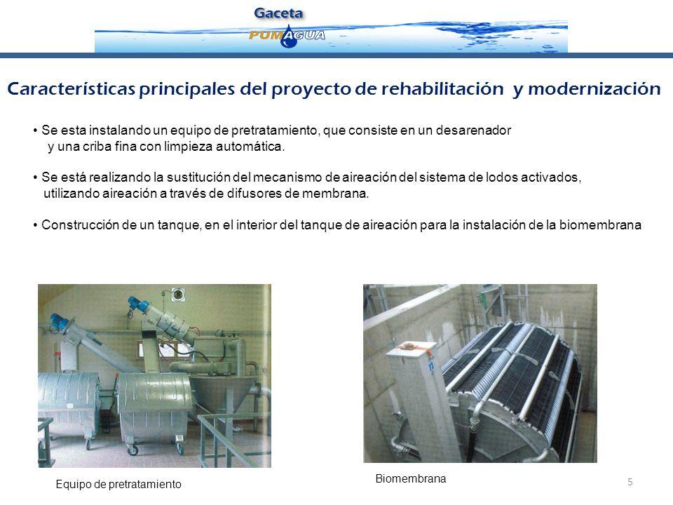 Gaceta Características principales del proyecto de rehabilitación y modernización.