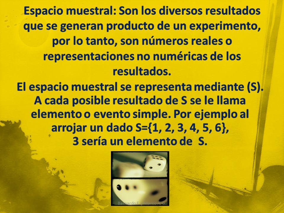 El espacio muestral se representa mediante (S).