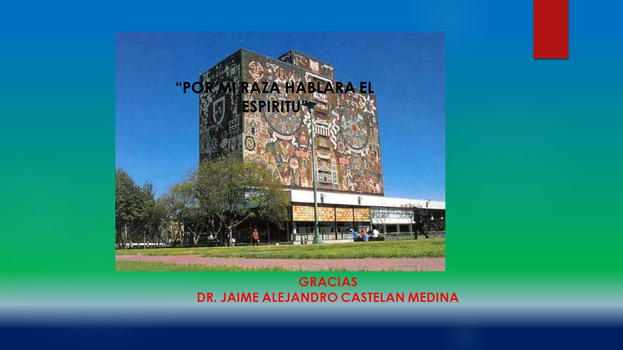 POR MI RAZA HABLARA EL ESPIRITU DR. JAIME ALEJANDRO CASTELAN MEDINA