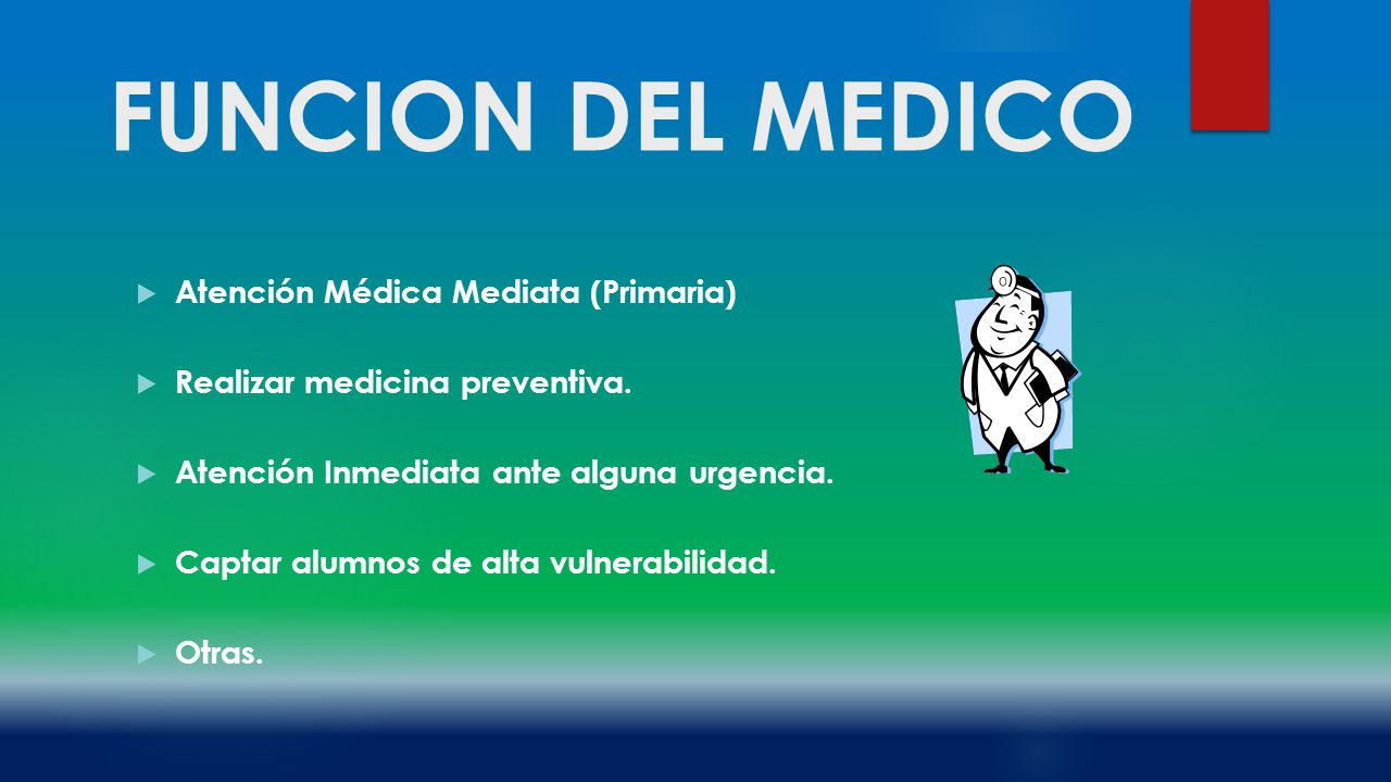 FUNCION DEL MEDICO Atención Médica Mediata (Primaria)