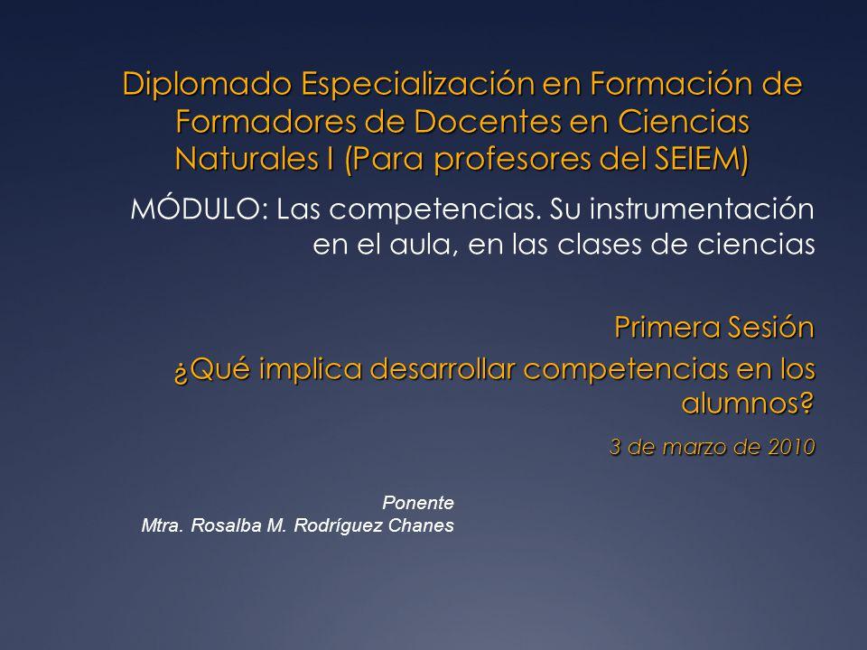 Diplomado Especialización en Formación de Formadores de Docentes en Ciencias Naturales I (Para profesores del SEIEM)