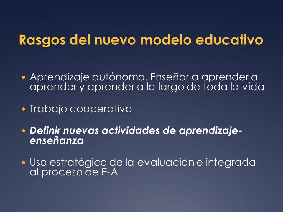 Rasgos del nuevo modelo educativo