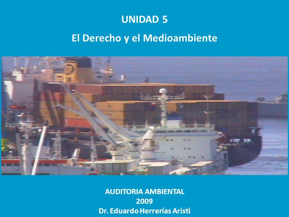 El Derecho y el Medioambiente Dr. Eduardo Herrerías Aristi