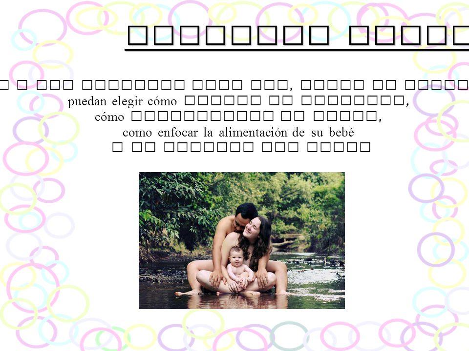 Nuestros objetivos 7.-Ayudar a las familias para que, desde el conocimiento, puedan elegir cómo llevar su embarazo,