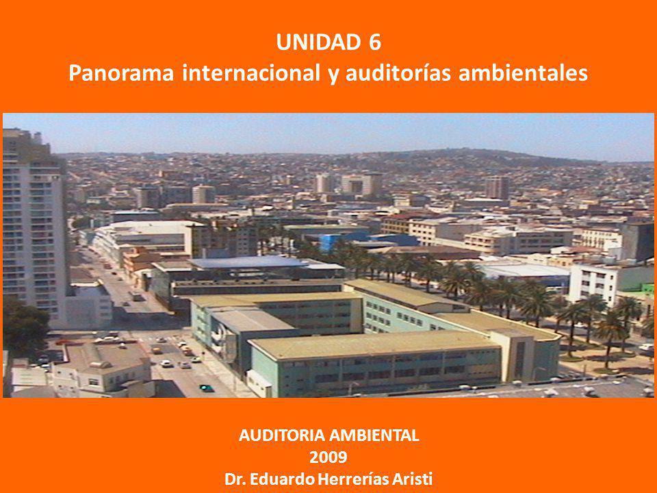 UNIDAD 6 Panorama internacional y auditorías ambientales